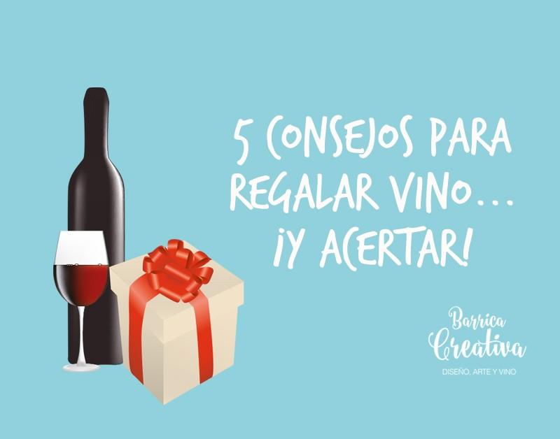 Consejos para regalar vino