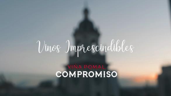 Vinos imprescindibles: Viña Pomal Compromiso